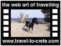 Travel to Crete Video Gallery  - PALEOHORA - A trip from Paleohora to Koudouras  -  A video with duration 1:06 and a size of 1.040 KB